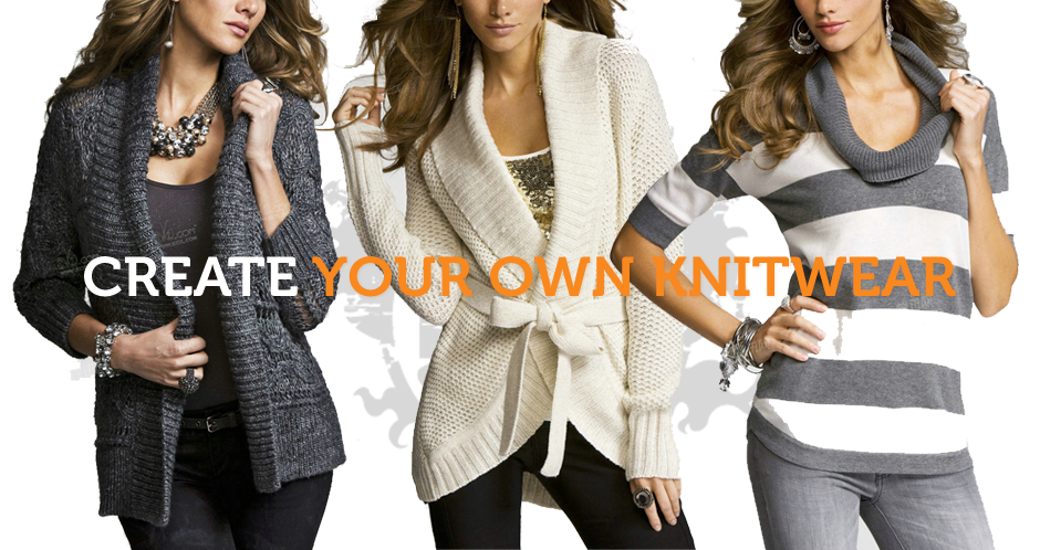 CREATE YOUR OWN KNITWEAR